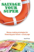 Salvage Your Super - Geoff Peck