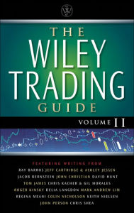 The Wiley Trading Guide, Volume II - Wiley
