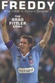 Freddy: The Brad Fittler Story - Fittler Brad;  Sleeman Richard