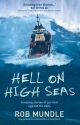 Hell on High Seas; Amazing Stories of Survival Against the Odds - Mundle Rob