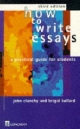 How to Write Essays - John Clanchy; Brigid Ballard