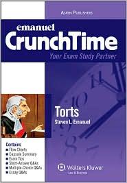 Crunchtime Torts - Steven L. Emanuel