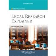 Legal Research Explained - Bouchoux, Deborah E.