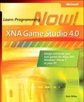 Microsoft XNA Game Studio 4.0 - Rob Miles