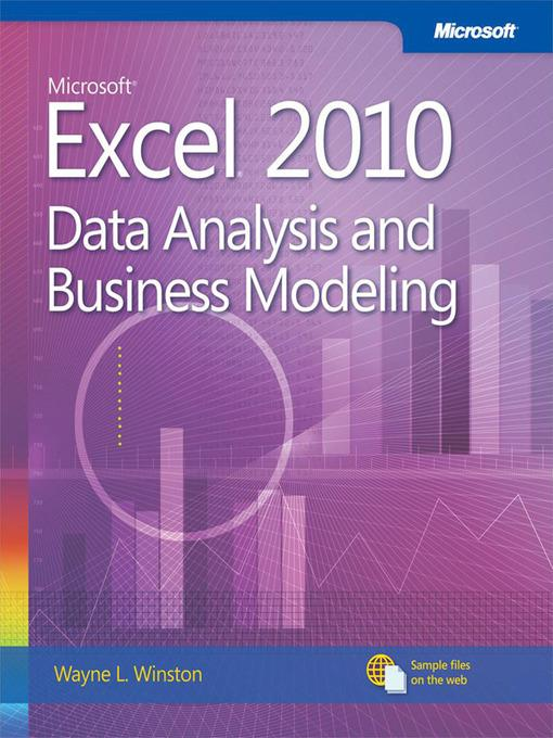 Microsoft Excel 2010 Data Analysis and Business Modeling als eBook von Wayne Winston - Pearson Education