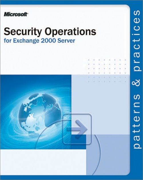 Security Operations for Microsoft? Exchange 2000 Server - Microsoft Press