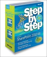 Microsoft Sharepoint Step by Step Kit: Microsoft Sharepoint Designer 2010 Step by Step & Microsoft Sharepoint Foundation 2010 Step by Step