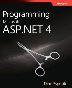 Programming Microsoft ASP.NET 4 - Dino Esposito