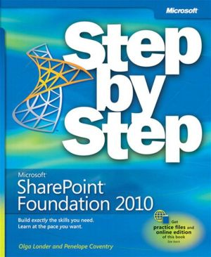 Microsoft SharePoint Foundation 2010 Step by Step - Olga Londer, Penelope Coventry