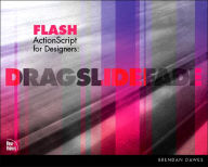 Flash ActionScript for Designers: Drag, Slide, Fade - Brendan Dawes