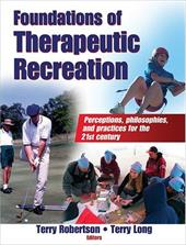 Foundations of Therapeutic Recreation - Robertson, Terry / Long, Terry