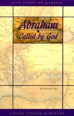 Abraham...Called by God