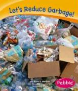 Let's Reduce Garbage!