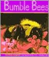 Bumblebees - Cheryl Coughlan, Gail Saunders-Smith (Editor)