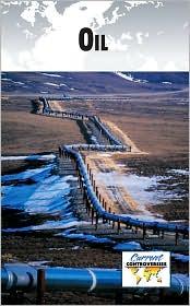 Oil - Debra A. Miller, Gale Editors (Editor)