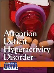 Attention Deficit Hyperactivity Disorder - Heidi Williams