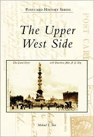 The Upper West Side, New York (Postcard History Series) - Michael V. Susi