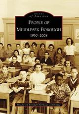 People of Middlesex Borough, 1950-2008 - Middlesex Borough Heritage Committee