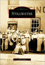 Stillwater, New York (Images of America Series) - Linda  Sanders