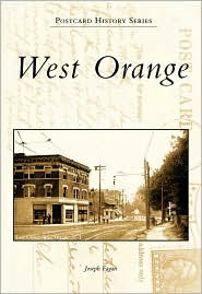 West Orange, New Jersey (Postcard History Series) - Joseph Fagan
