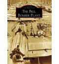 The Bell Bomber Plant - Joe Kirby