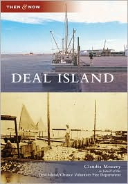 Deal Island, Maryland (Then and Now Series) - Claudia Mouery