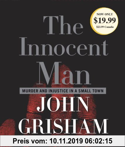 Gebr. - The Innocent Man: Murder and Injustice in a Small Town (John Grisham)