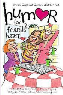 Humor for a Friends Heart [Hardcover] by