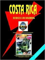 Costa Rica Business Law Handbook - Usa Ibp