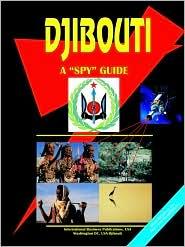 Djibouti A Spy Guide - Usa Ibp