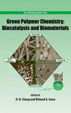 Green Polymer Chemistry: Biocatalysis and Biomaterials - Herausgeber: Cheng, H. N. Gross, Richard A.