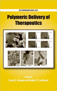 Polymeric Delivery of Therapeutics - Sarah E. Morgan