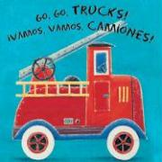 Vamos, Vamos, Camiones! (Spanish and English Edition)