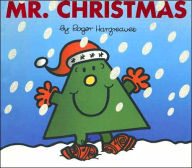 Mr. Christmas (Mr. Men and Little Miss Series) - Roger Hargreaves