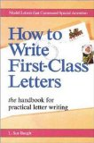 How to Write First-Class Letters (Careers series)
