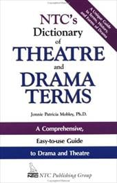 NTC's Dictionary of Theatre and Drama Terms - Mobley, Jonnie