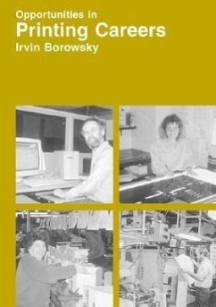 Opportunities in Printing Careers - Borowsky, Irvin J. Baratz, Lewis