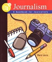 Exp3 Journalism: A Handbook for Journalists, Softcover Student Edition - Levin, Mark / McGraw-Hill
