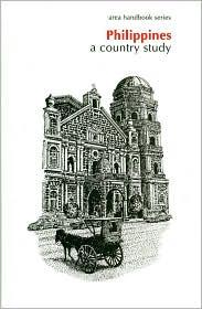 Philippines: A Country Study (Area Handbook Series) - Ronald E. Dolan (Editor)