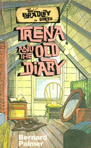 Trena and the Old Diary (The Bradley Series)