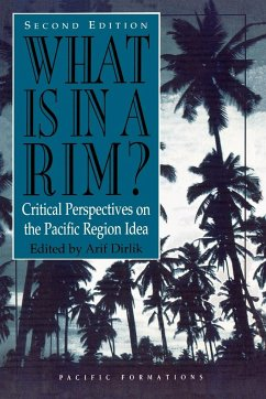 What Is in a Rim?: Critical Perspectives on the Pacific Region Idea - Alcalay, Glenn Chen, Xiangming
