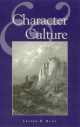Character and Culture - Lester H. Hunt