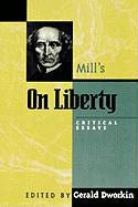 Mill's on Liberty: Critical Essays: Critical Essays