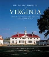 Historic Houses of Virginia - Masson, Kathryn