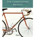 The Competition Bicycle: The Craftsmanship of Speed - Jan Heine