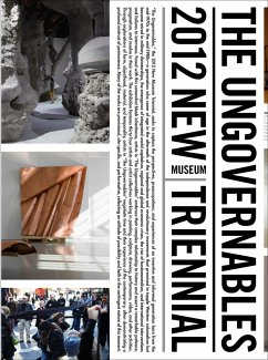The Ungovernables: The 2012 New Museum Triennial - Joo, Eungie