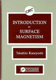 Introduction to Surface Magnetism - Takahito Kaneyoshi, Kaneyoshi Kaneyoshi, Contribution by Guadalupe Juez