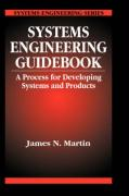 Systems Engineering Guidebook: A Process for Developing Systems and Products