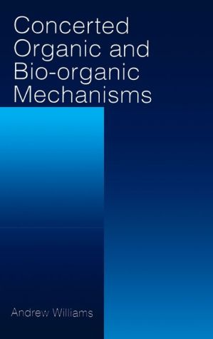Concerted Organic and Bio-Organic Mechanisms