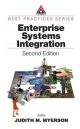 Enterprise Systems Integration - Judith M. Myerson; Judith M. Myerson